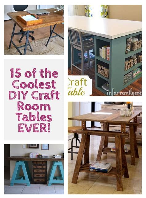 15 Of The Coolest Diy Craft Room Tables Ever!  Little Red
