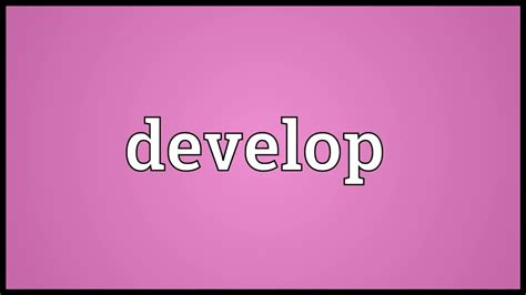 Develop Meaning - YouTube