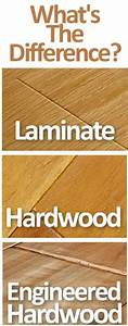 hardwood vs laminate vs engineered hardwood floors what With what is the difference between hardwood and engineered wood floors