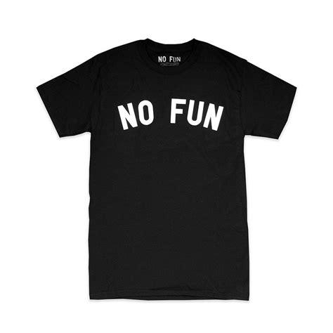 no shirt no blouse quot no quot t shirt no press