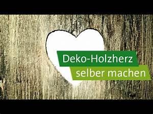 Deko Zum Selber Machen : diy geschenke selber machen deko holzherz mit apfel youtube ~ Markanthonyermac.com Haus und Dekorationen