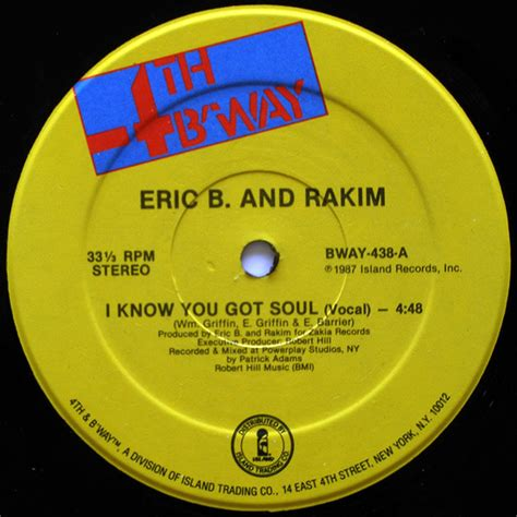 Eric B. And Rakim – I Know You Got Soul (1987, Vinyl ...