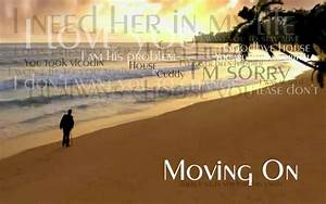 25+ Inspirational Quotes On Moving On | Picsoi.com