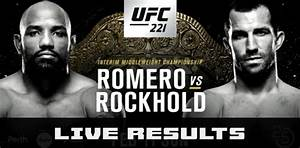 UFC 221: Romero vs. Rockhold Full Results and Live Fight ...