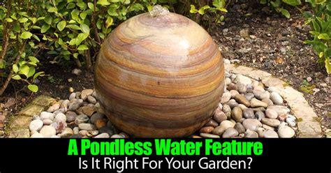 pondless water feature      garden