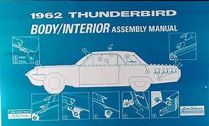 1962 Thunderbird Electrical Assembly Manual Reprint