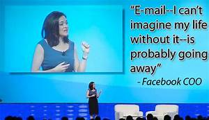 Facebook COO Sheryl Sandberg Is Embracing the End of Email ...