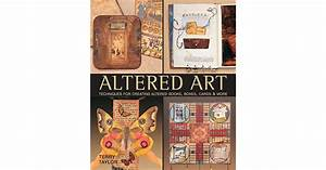 Altered Art  Techniques For Creating Altered Books  Boxes