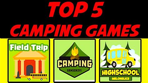 camping games  roblox  robux