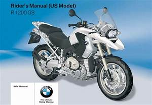 Bmw R 1200 Gs 2010 Owner U2019s Manual  U2013 Pdf Download
