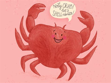 These funniest birthday puns will help you to make your birthday speech tremendous than ever. Crab Birthday Pun Greeting Card Illustration by Jennifer Hines on Dribbble