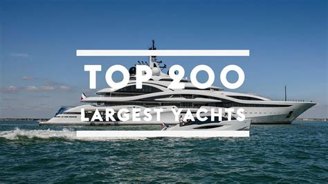 Biggest Boat In The World List by Top 200 Largest Yachts In The World Boat International