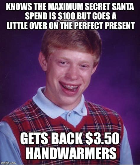 Secret Santa Meme - family secret santa is the worst imgflip