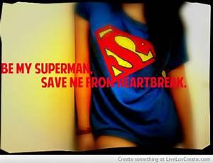 love, girls, life, superman, heartbreak - image #579223 on ...