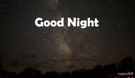 kata kata ucapan selamat malam selamat tidur terbaru sepositif
