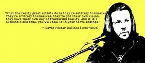 David Foster Wallace – Writing Quote Wednesday Stories