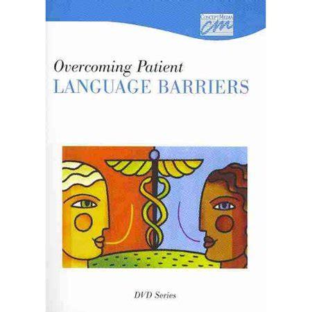 Overcoming Patient Language Barriers Complete Series Walmartcom