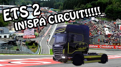 Fastest Lap Spa Francorchamps Circuit  Euro Truck