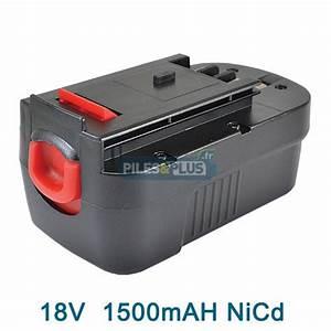 Batterie Black Et Decker 18v : batterie black decker 18v nicd 1 5ah ~ Dailycaller-alerts.com Idées de Décoration