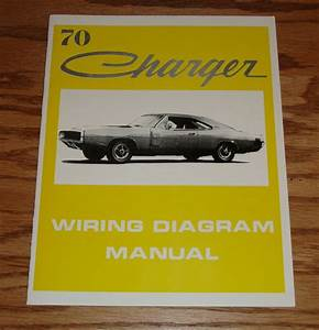 1970 Dodge Charger Wiring Diagram Manual 70