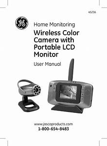 Ge 45236 Ge Wireless Color Camera With Portable Lcd Monitor User Manual