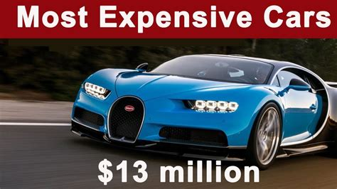 Top 10 Most Expensive Cars In The World 2018-2019