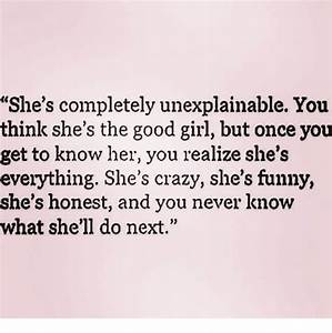 She's Completely Unexplainable You Think She's the Good ...