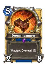 Doomhammer  Shaman Card Hearthstone