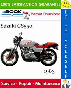 Best  U2606 U2606 1983 Suzuki Gs550 Motorcycle Service Repair Manual