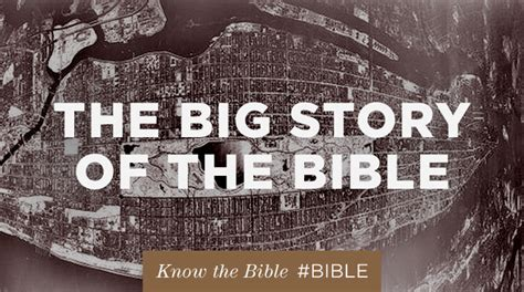 The Big Story Of The Bible  The Resurgence
