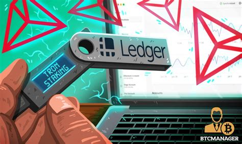 Ledger has been teasing the release of its images courtesy of shutterstock, and ledger. Ledger Live Now Supports TRON (TRX) Staking   BTCMANAGER