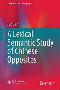 A Lexical Semantic Study of Chinese Opposites – Books Pics ...