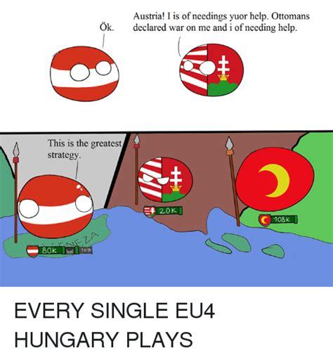 Eu4 Memes - 25 best memes about eu4 hungary eu4 hungary memes