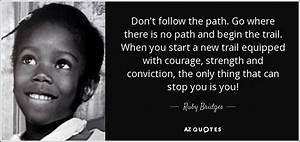 Top 6 Quotes By Ruby Bridges A Z Quotes