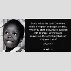 Top 6 Quotes By Ruby Bridges  Az Quotes