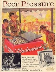 Vintage Budweiser ad, give in to peer pressure! | Places ...