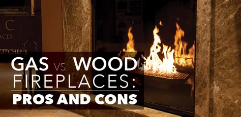 gas  wood fireplace pros  cons