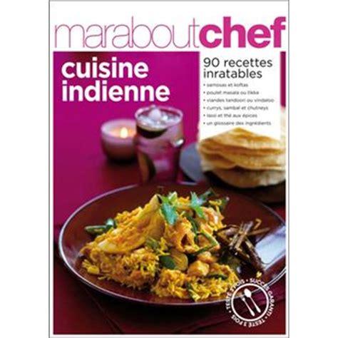 fnac livre cuisine cuisine indienne broché collectif livre tous les