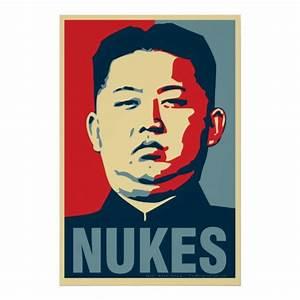 "Kim Jong Un ""Nukes"" Obama Parody Poster | Zazzle.co.uk"