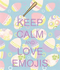 Keep Calm Love Quotes and Emojis