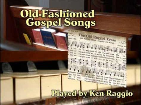 fashioned gospel songs   piano  ken raggio