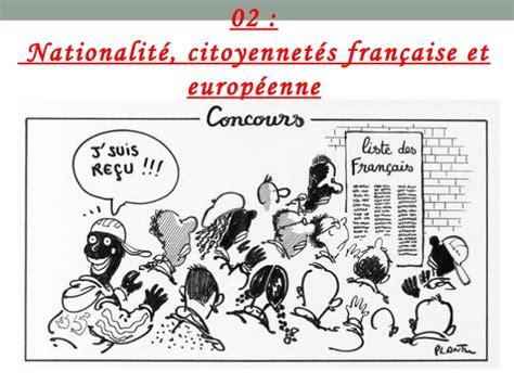 bureau de nationalité française nationalité citoyenneté française et européenne
