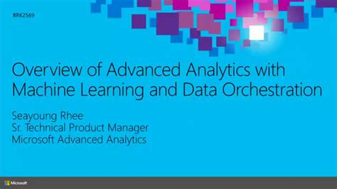 overview  advanced analytics  machine learning