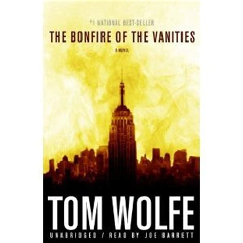 Author Bonfire Of The Vanities by The Bonfire Of The Vanities A Novel Tom Wolfe Free