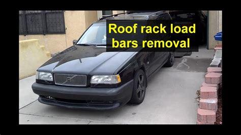 roof rack rail cross load bars removal volvo  xc
