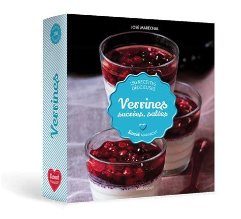 collection marabout cuisine livre verrines sucrées salées josé maréchal marabout