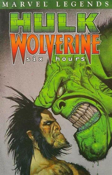 Hulk Legends Vol. 1 Graphic Novel Hulk Wolverine six hours ...