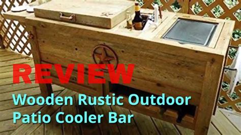 wooden rustic outdoor patio cooler bar review youtube