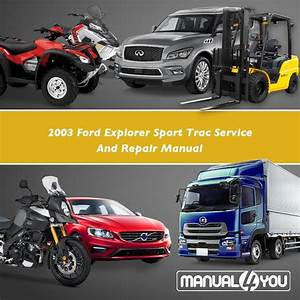 Ford Explorer Sport Trac Service Shop Manual Set Service Manual And The Wiring Diagrams Manual
