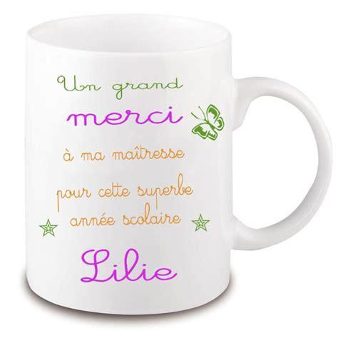 mug pour la maitresse d 233 cole personnalis 233 pr 233 nom de l enfant
